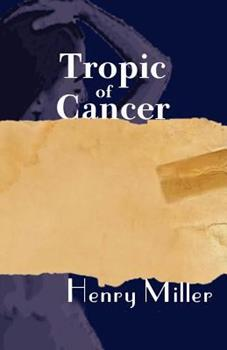 Paperback Tropic of Cancer Book