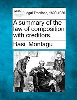 Paperback A summary of the law of composition with Creditors Book