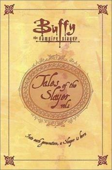 Tales of the Slayer, Vol. 1 073942419X Book Cover