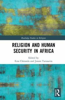 Hardcover Religion and Human Security in Africa Book