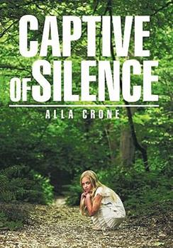 Captive of Silence 1463422229 Book Cover