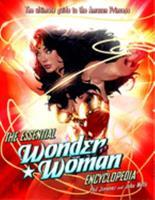 The Essential Wonder Woman Encyclopedia - Book  of the Wonder Woman