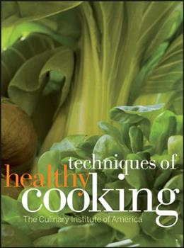 The Professional Chef's Techniques of Healthy Cooking 0471284831 Book Cover