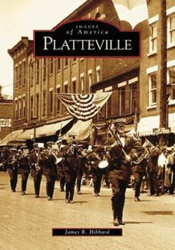 Platteville - Book  of the Images of America: Wisconsin