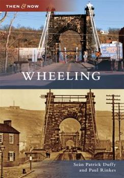 Wheeling - Book  of the  and Now