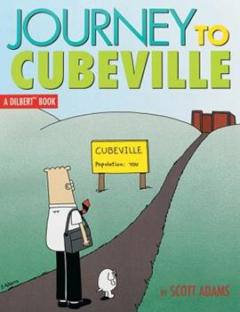 Paperback Journey to Cubeville, 12: A Dilbert Book