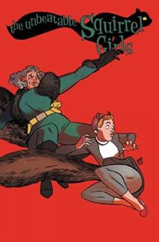 The Unbeatable Squirrel Girl Vol. 2 - Book  of the Unbeatable Squirrel Girl