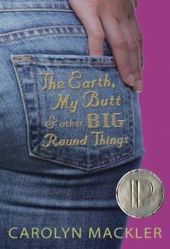 Paperback The Earth, My Butt, and Other Big Round Things Book