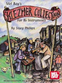 Klezmer Collection for B Instruments 0786630892 Book Cover
