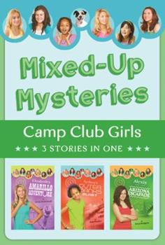 Mixed-Up Mysteries - Book  of the Camp Club Girls