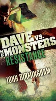 Resistance: Dave vs. the Monsters - Book #2 of the David Hooper