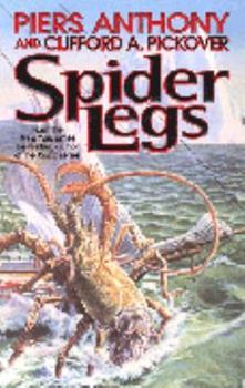 Spider Legs (Tor Fantasy) 0812564898 Book Cover