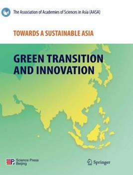 Paperback Towards a Sustainable Asia: Green Transition and Innovation Book