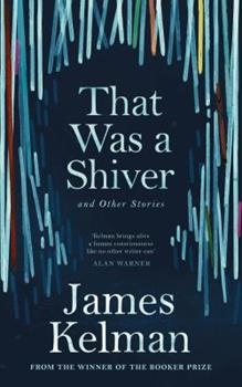 That was a Shiver, and Other Stories 1786890909 Book Cover