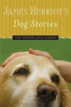 Paperback James Herriot's Dog Stories: Warm And Wonderful Stories About The Animals Herriot Loves Best Book