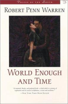 World Enough and Time (Voices of the South) 0394728181 Book Cover