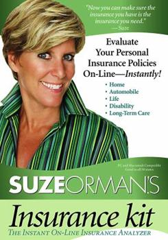 Suze Orman's Insurance Kit: Evaluate Your Personal Insurance Policies On-Line - Instantly! 1401912230 Book Cover