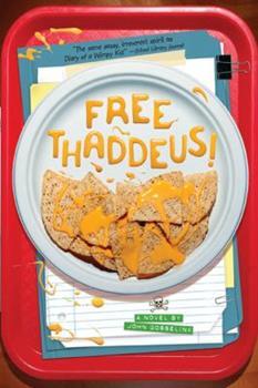 Free Thaddeus! 1419700847 Book Cover