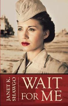 Wait for Me - Book #2 of the Look for Me