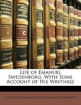 Paperback Life of Emanuel Swedenborg : With Some Account of His Writings Book
