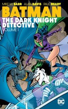Batman: The Dark Knight Detective Vol. 1 - Book  of the Modern Batman