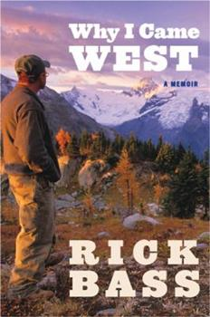 Why I Came West: A Memoir 0547237715 Book Cover