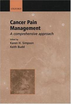 Hardcover Cancer Pain Management: A Comprehensive Approach Book