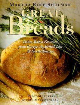 Great Breads: Home-Baked Favorites from Europe, the British Isles & North America 188152762X Book Cover