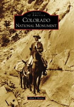 Colorado National Monument - Book  of the Images of America: Colorado