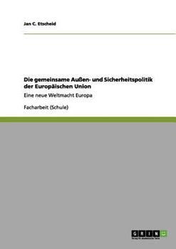 Paperback Die Gemeinsame Au?en- und Sicherheitspolitik der Europ?ischen Union [German] Book