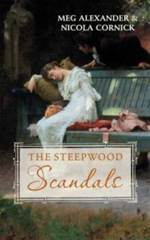 Mr Rushford's Honour: AND An Unlikely Suitor (Steepwood Scandals Collection): AND An Unlikely Suitor (Steepwood Scandals Collection) - Book  of the Steepwood Scandal