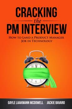 Paperback Cracking the PM Interview: How to Land a Product Manager Job in Technology Book