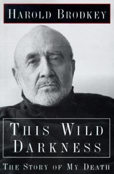 This Wild Darkness: The Story of My Death 0805055118 Book Cover
