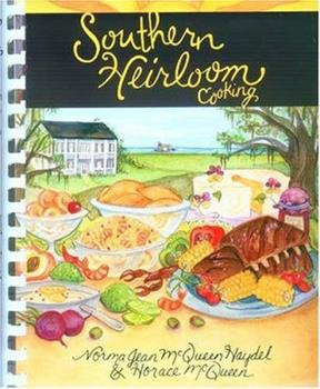Southern Heirloom Cooking 1561484113 Book Cover