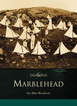Marblehead - Book  of the  and Now