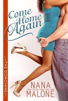 Come Home Again - Book #1 of the Donovans