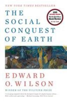 The Social Conquest of Earth 0871404133 Book Cover