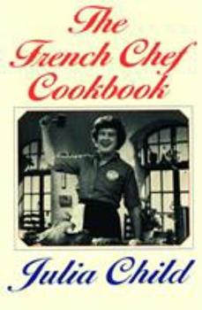 The French Chef Cookbook 0345425421 Book Cover