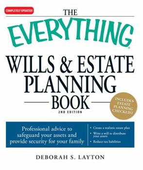 Paperback The Everything Wills & Estate Planning Book: Professional advice to safeguard your assests and provide security for your family Book