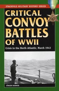 The critical convoy battles of March 1943: The battle for HX.229/SC122 - Book  of the Stackpole Military History