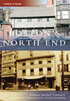 Boston's North End - Book  of the  and Now