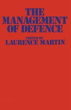 The Management of Defence 1349029289 Book Cover