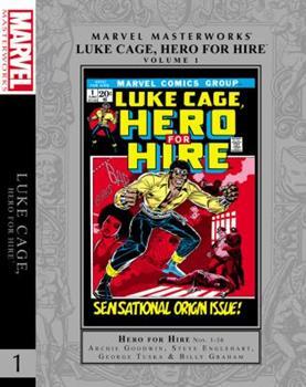 Marvel Masterworks: Luke Cage, Hero For Hire Volume 1 - Book #222 of the Marvel Masterworks