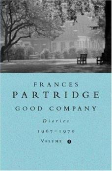 Good Company: Diaries 1967-1970: Volume 5 0753805480 Book Cover