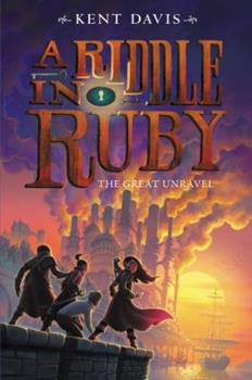 The Great Unravel - Book #3 of the A Riddle in Ruby