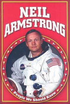 Neil Armstrong - Book  of the People We Should Know ~Second Series~