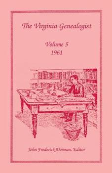 Paperback The Virginia Genealogist, Volume 5, 1961 Book