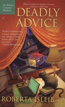 Deadly Advice (Advice Column Mysteries) 0425214745 Book Cover