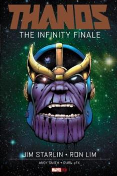 Thanos: The Infinity Finale - Book #7 of the Marvel OGN