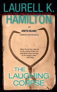 The Laughing Corpse - Book #2 of the Anita Blake, Vampire Hunter